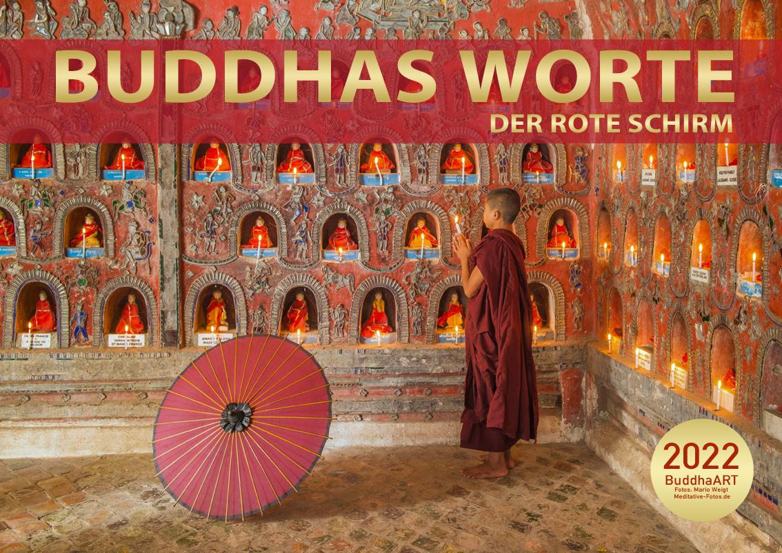 Kalender 2022 Buddhas Worte - DER ROTE SCHIRM