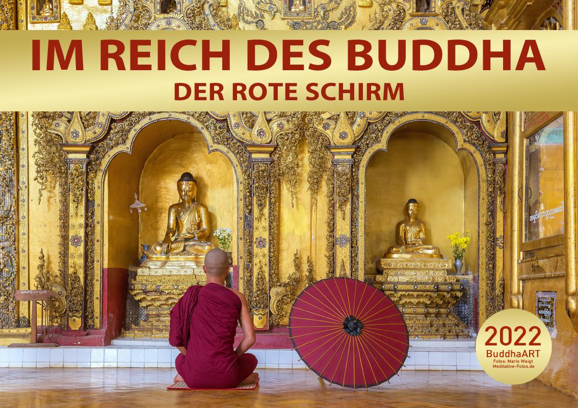 Kalender 2022 Im Reich des Buddha - DER ROTE SCHIRM